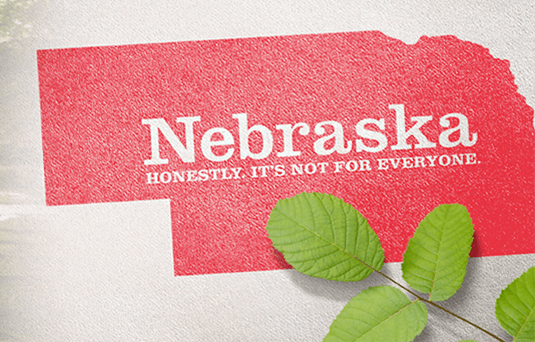 Nebraska. Honestly, It's Not For Everyone.